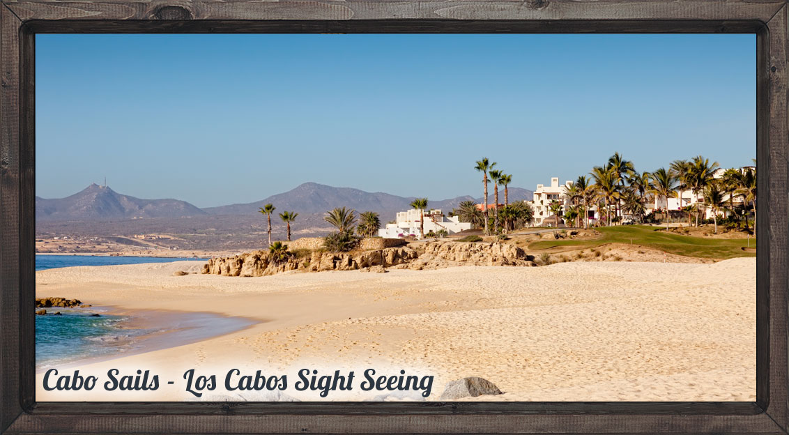 cabo-tips-sight-seeing